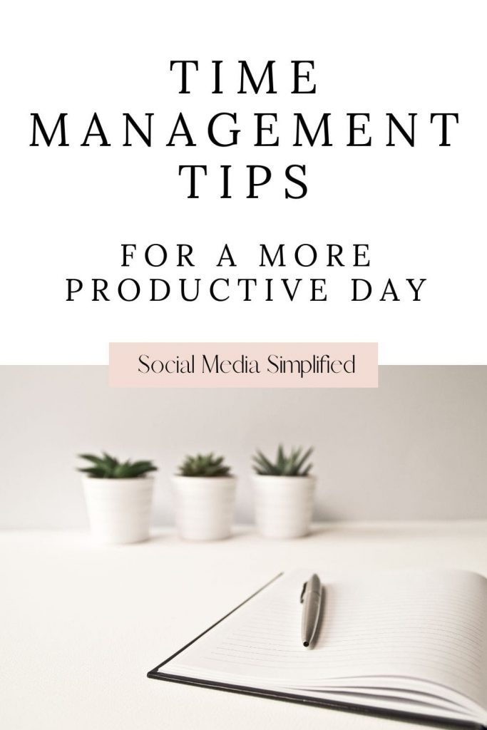Clean look image with the words time management tips
