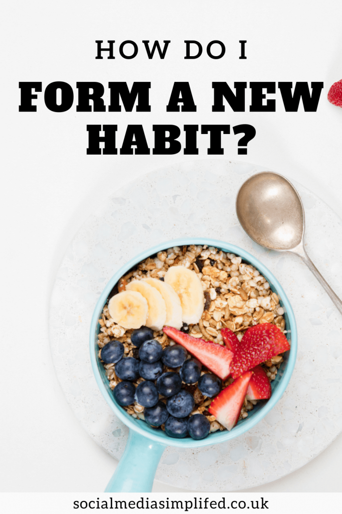 The best way to form a new habit and stick to it