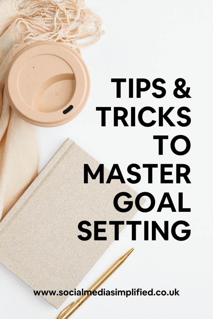 Pin image for goal setting tips and tricks